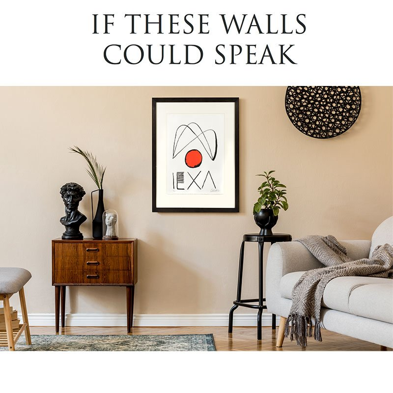 If these walls could speak