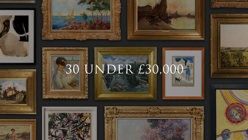 Upcoming Exhibitions - 30 Under £30,000